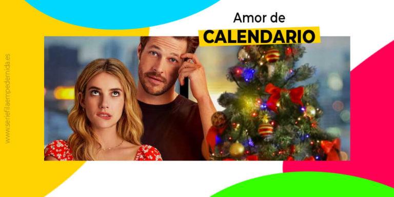 Amor de calendario, una comedia romántica muy gamberra