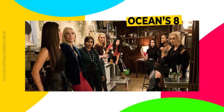 Ocean's 8, una película entretenida y nada más