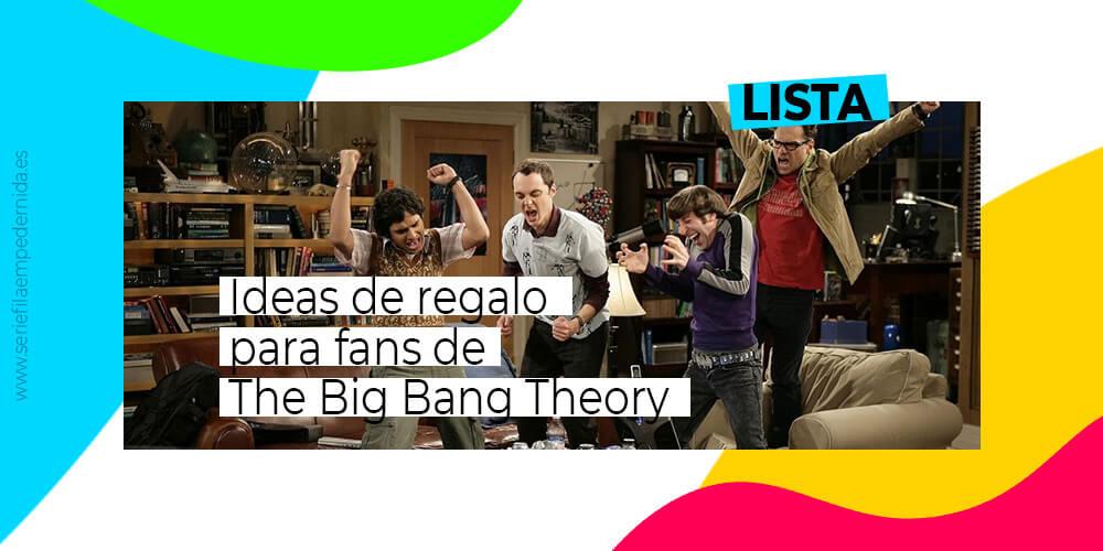 Ideas de regalo para fans de The Big Bang Theory
