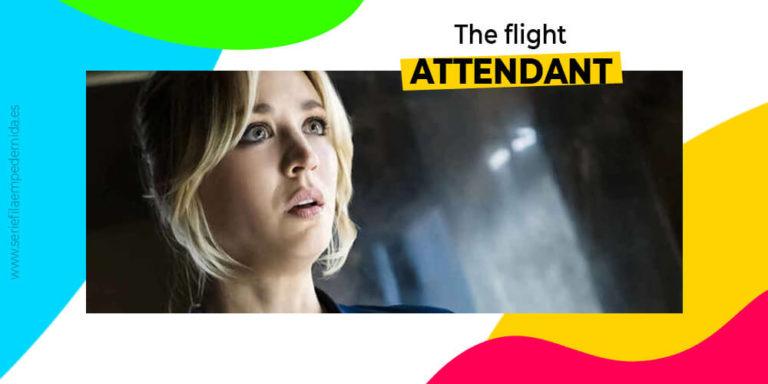 The Flight Attendant, lo nuevo de Kaley Cuoco