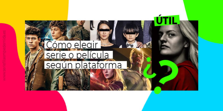 Elegir película o serie según la plataforma