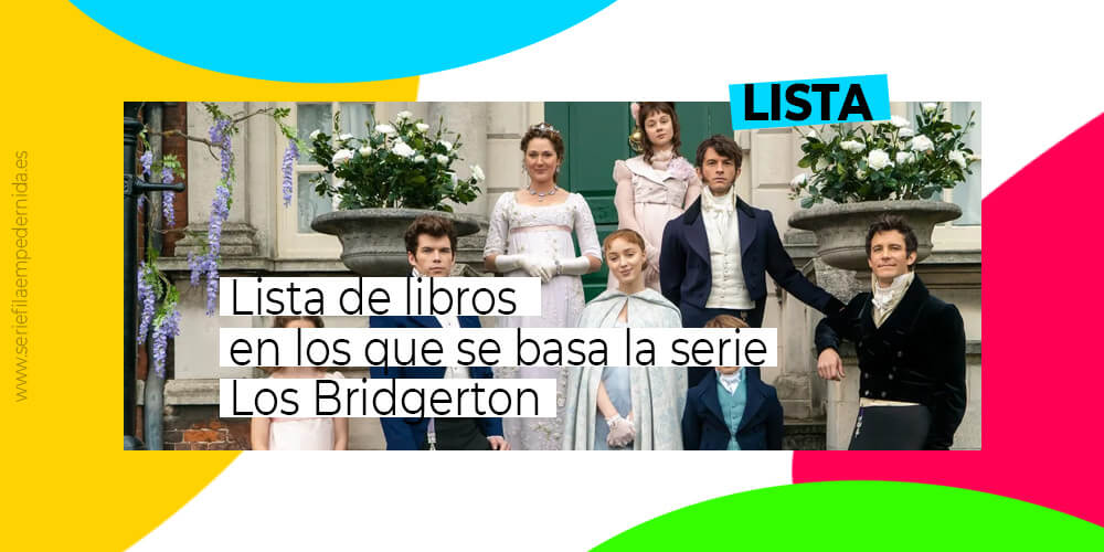 Lista de libros que aparecen en la serie Los Bridgerton