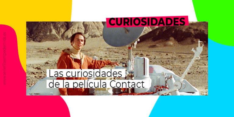 Todas las curiosidades de Contact, la película