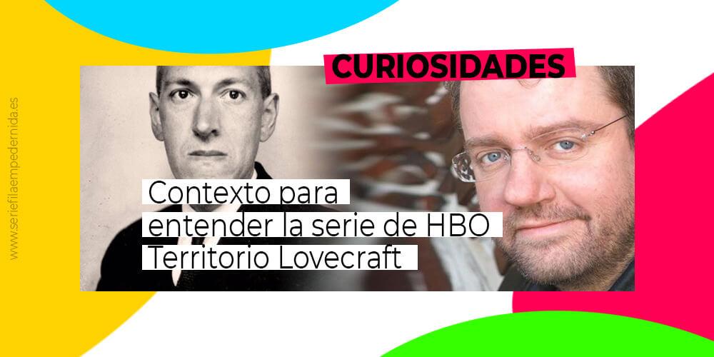 Contexto Territorio Lovecraft