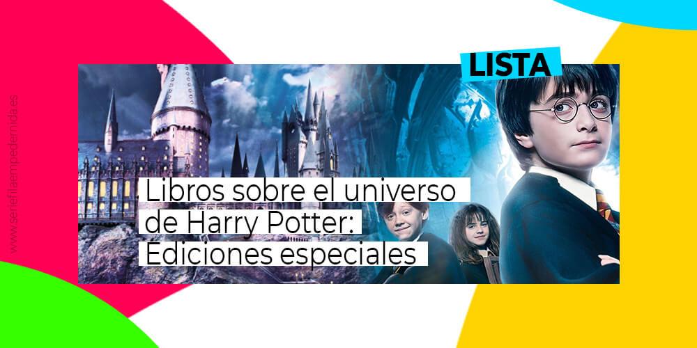 Lista de libros sobre el universo de Harry Potter, ediciones especiales