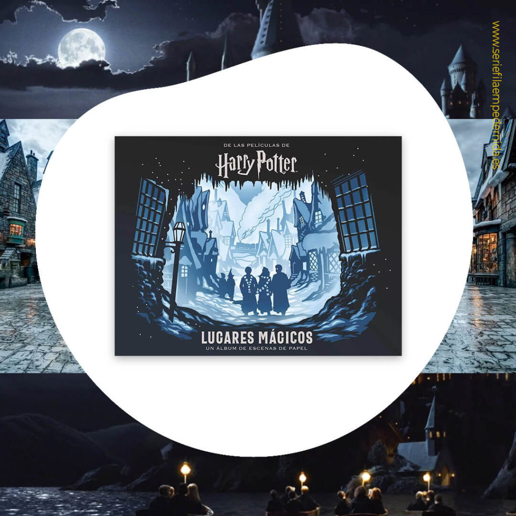 Harry Potter: lugares mágicos. Un álbum de escenas de papel.